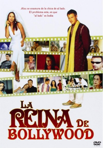 La Reina De Bollywood (My Bollywood Bride)