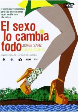 El Sexo Lo Cambia Todo (Viva Sapato!)