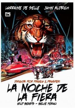 La Noche De La Fiera (Wild Beasts - Belve Feroci)