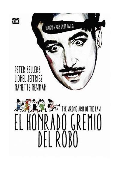 El Honrado Gremio Del Robo (The Wrong Arm Of The Law)