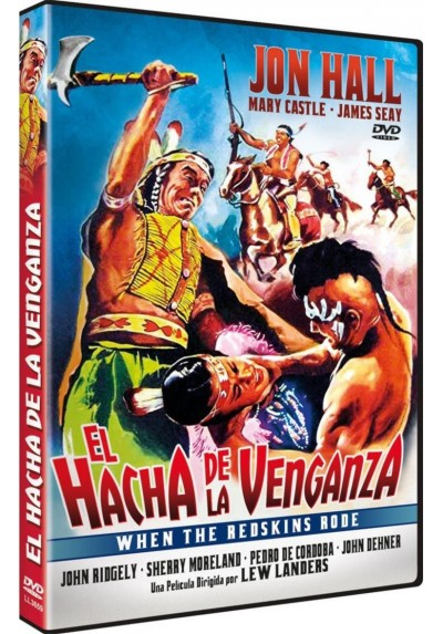 El Hacha De La Venganza (When The Redskins Rode)
