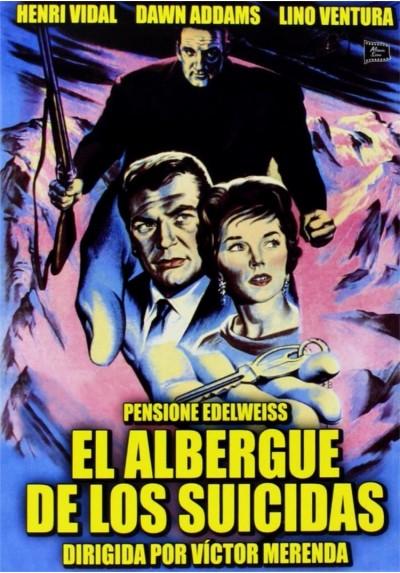 El Albergue De Los Suicidas (Pensione Edelweiss)