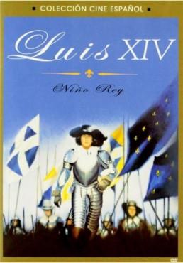 Luis XIV, Niño Rey (Louis, Enfant Roi)