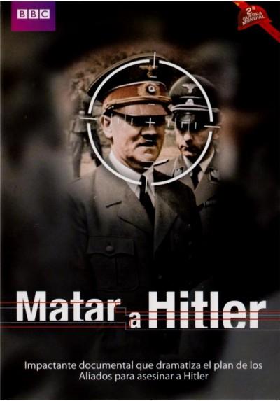 Matar A Hitler (Killing Hitler)