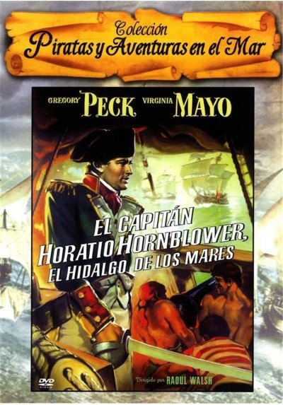El Capitán Horatio Hornblower, El Hidalgo de los Mares (Captain Horatio Hornblower)
