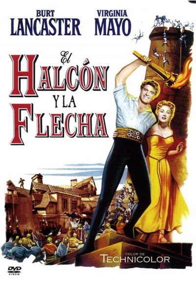 El Halcón y la Flecha (The Flame and the Arrow)