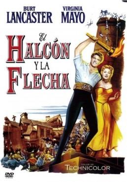 El Halcón y la Flecha (The Flame and the Arrow)