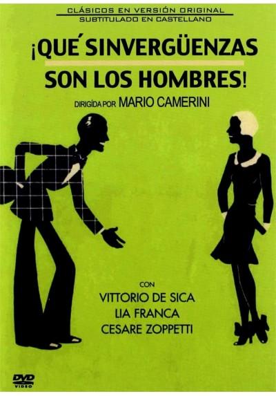 Que Sinvergüenzas Son Los Hombres! (V.O.S.) (Gli Uomini, Che Mascalzoni!)