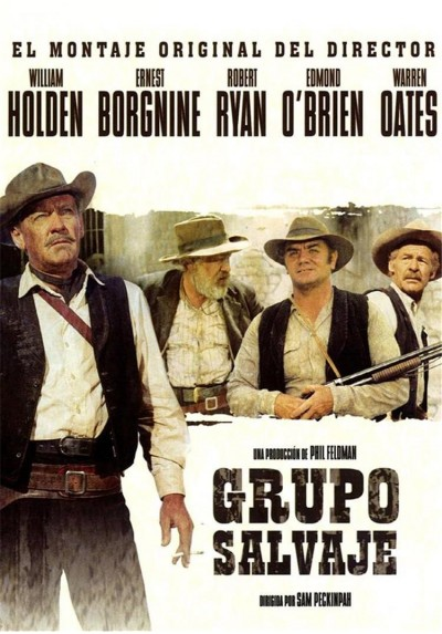 Grupo Salvaje (The Wild Bunch)