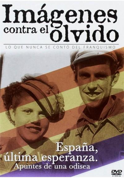 Imagenes Contra El Olvido - España, Ultima Esperanza