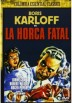 La Horca Fatal (The Man They Could Not Hang)