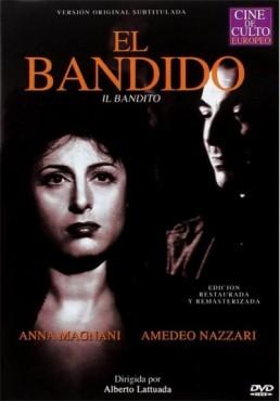El Bandido (Il Bandito)