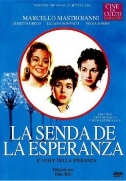 La Senda De La Esperanza (V.O.S.) (Il Viale Della Speranza)
