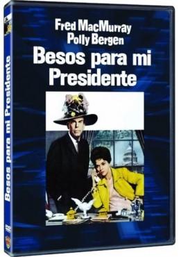 Besos Para Mi Presidente (Kisses For My President)