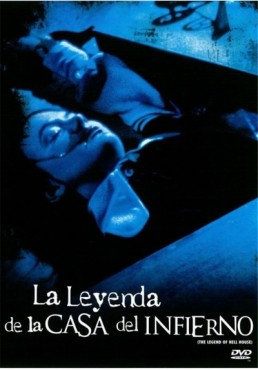 La Leyenda de la Casa del Infierno (The Legend of Hell House)