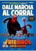 Free Birds (Vaya Pavos)