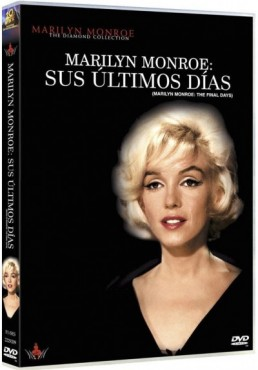Marilyn Monroe: Sus Últimos Días (Marilyn Monroe: The Final Days)