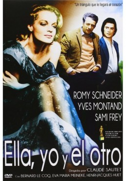 Ella, Yo Y El Otro (César Et Rosalie)