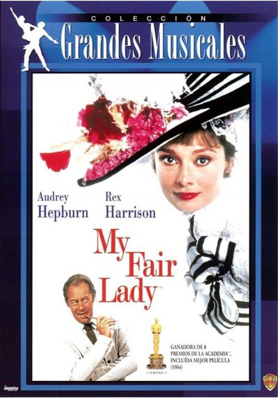 My fair Lady (My fair Lady)