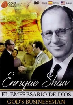 Enrique Shaw : El Empresario De Dios