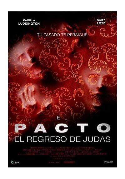 El Pacto, El Regreso De Judas (The Pact II)