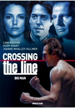 Crossing The Line (The Big Man)