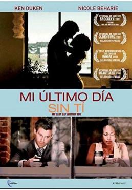 Mi Último Día Sin Tí (My Last Day Without You)