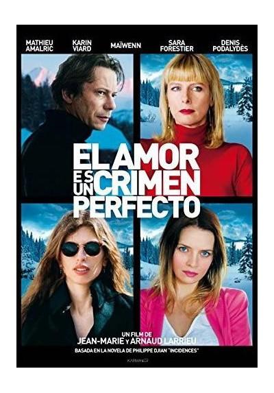 El Amor Es Un Crimen Perfecto (L´ Amour Est Un Crime Parfait)