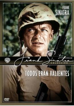 Todos Eran Valientes (None But the Brave)