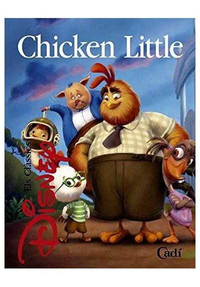 Chicken Little (Els clàssics Disney) (Ed.Catalán) (Tapa Dura)
