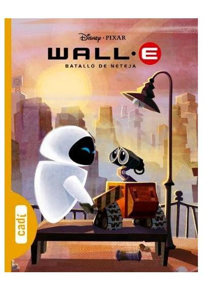Wall-E. Batalló de Neteja (Els clàssics Disney) (Ed.Catalán) (Tapa Dura)