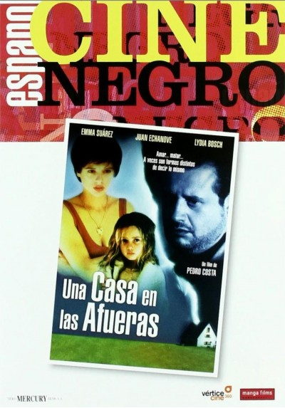 Una Casa En Las Afueras : Colección Cine Negro Español