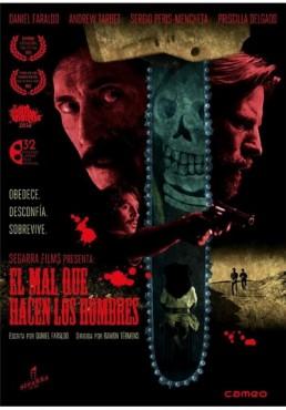 El Mal Que Hacen Los Hombres (The Evil That Men Do)