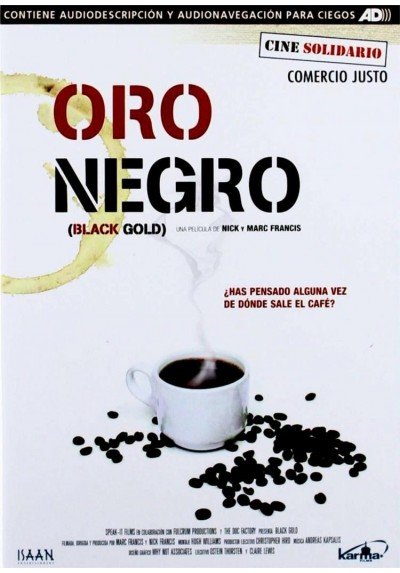 Oro Negro (Black Gold)