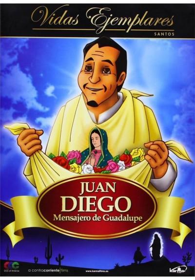 Vidas Ejemplares: Juan Diego, Mensajero De Guadalupe