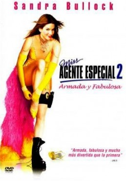 Miss Agente Especial 2 : Armada Y Fabulosa (Miss Congeniality 2: Armed And Fabulous)