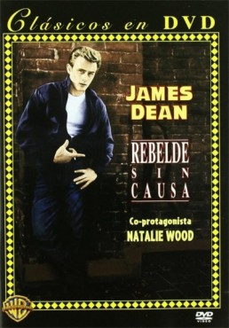 Rebelde Sin Causa (Rebel Without A Cause)