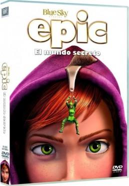 Epic. El mundo secreto