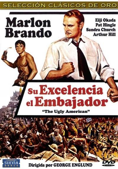 Su Excelencia el Embajador (The Ugly American)