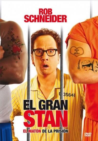 El Gran Stan: El Matón De La Prisión (Big Stan)