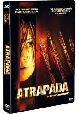 Atrapada (Burning Bright)