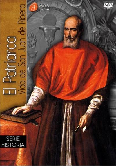 El Patriarca: Vida De San Juan De La Ribera