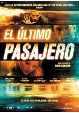 El Último Pasajero (Last Passenger)