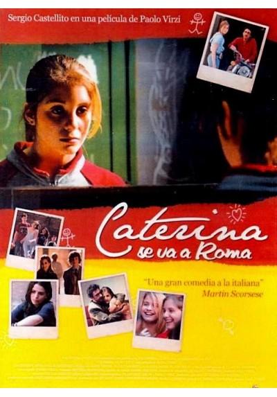 Caterina se va a Roma (Caterina va in città)