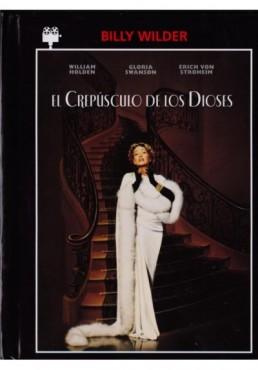 El Crepúsculo De Los Dioses (Sunset Boulevard) (Ed. Libro)