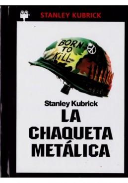 La Chaqueta Metálica (Full Metal Jacket) (Ed. Libro)