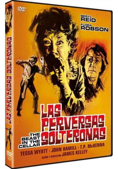 Las Perversas Solteronas (The Beast In The Cellar)