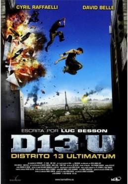 Distrito 13 : Ultimátum (Banlieue 13 - Ultimatum)
