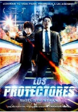 Los Protectores (2013) (Shield Of Straw)