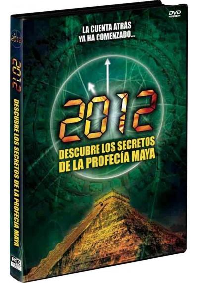 2012 Descubre los Secretos de la Profecía Maya